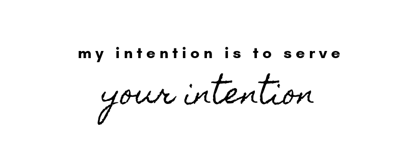 text: my intention is to serve your intention